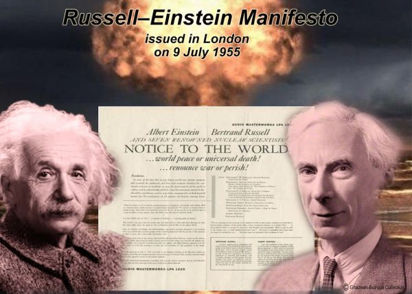 Russell–Einstein Manifesto was issued in London on 9 July 1955